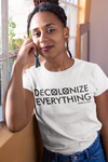 Decolonize Everything