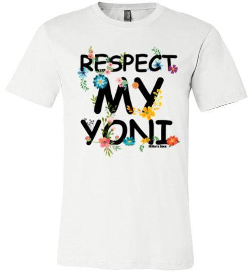 Respect My Yoni (Clearance)