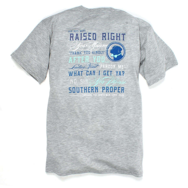 Southern Proper - Raised Right Tee: Grey