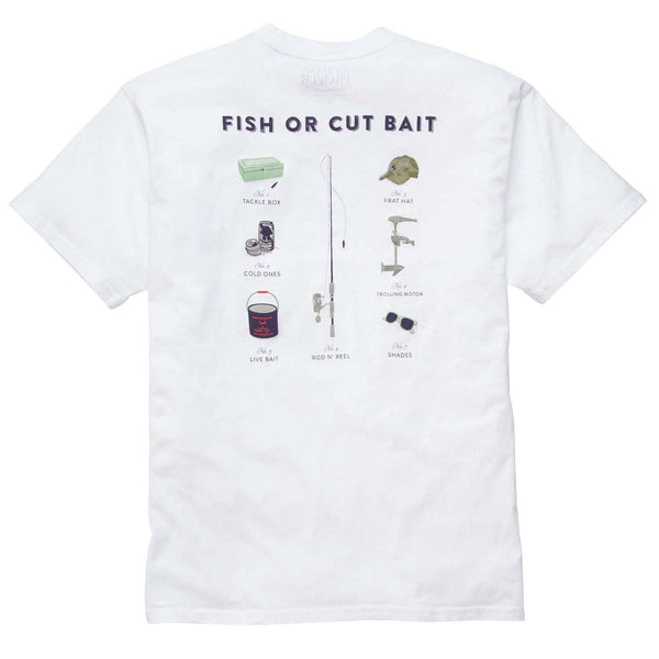 Southern Proper - Fish or Cut Bait Tee: White