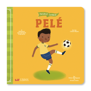 The Life of / La vida de Pelé (pre-order)