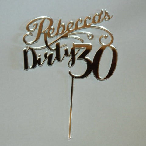 Dirty 30 Personalized Birthday Cake Topper