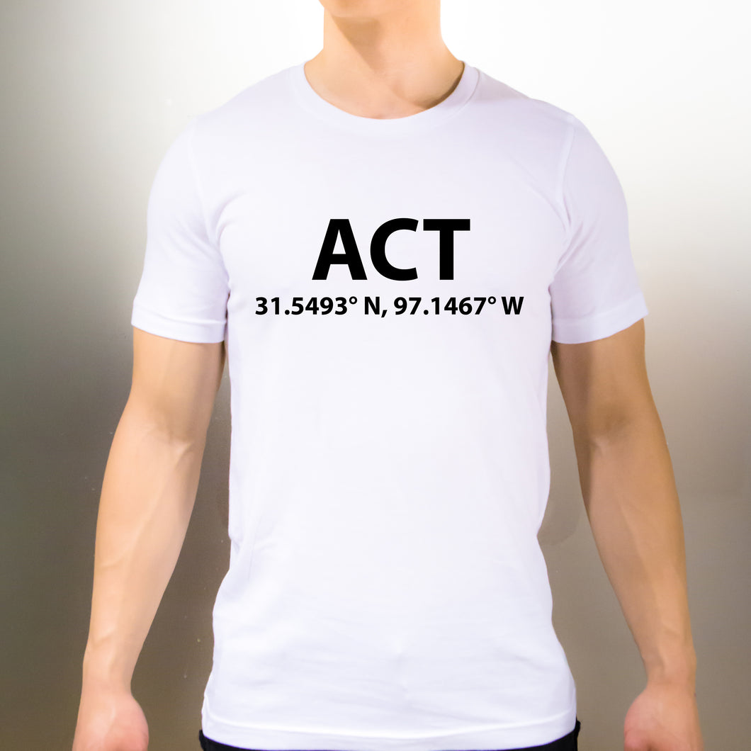 ACT Waco Texas T-Shirt - Unisex