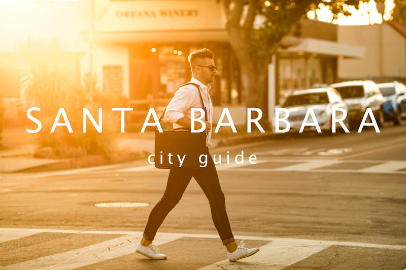 LIFESTYLE // Santa Barbara City Guide