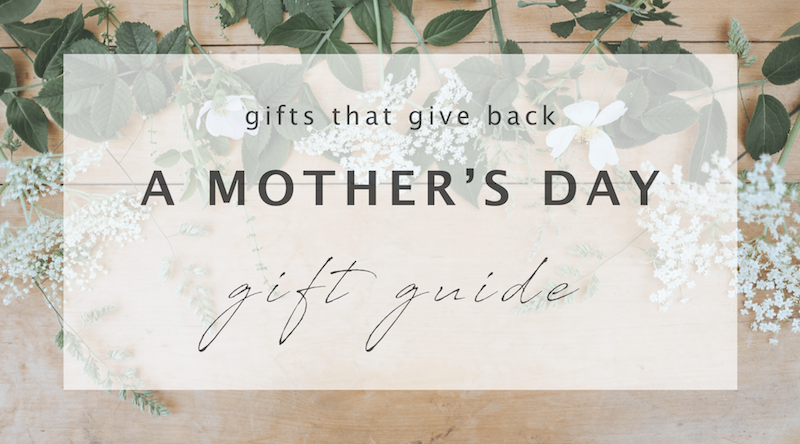 FAVORITES // MOTHER'S DAY GIFT GUIDE