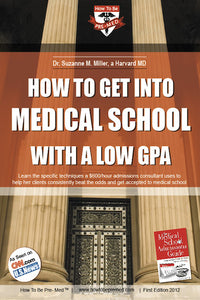How to get into medical school with a low GPA