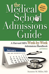 Medical School Admissions Guide