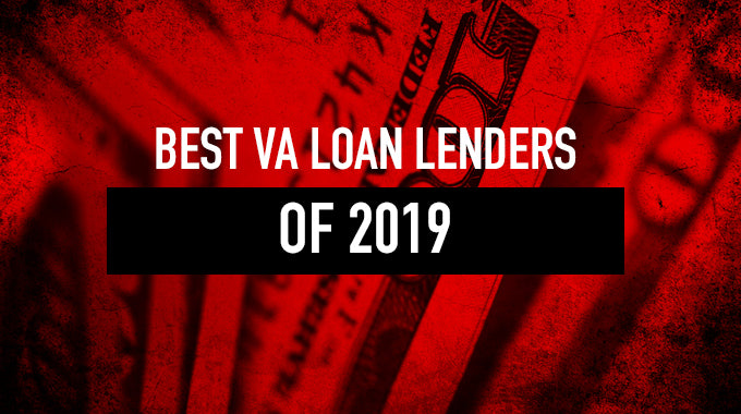 Best VA Loan Lenders of 2019