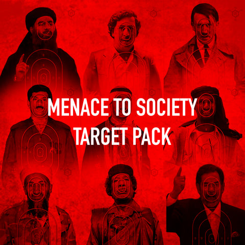 Menace to Society Target Pack