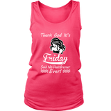 Thank God It's Friday (Said No Hairdresser -Ever!) Ladies Tank