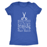 Beauty Comes From The Inside (Inside The Hair Salon!) Ladies Shirt!