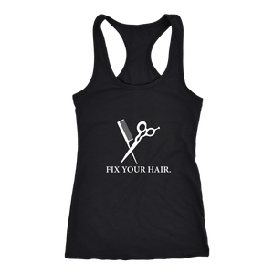 Fix Your Hair - Stylish Racerback Tank!