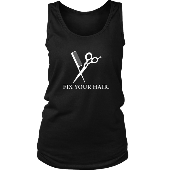 Fix Your Hair - District Women's Tank!