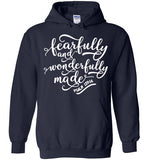 Fearfully and Wonderfully Made - Hoodie