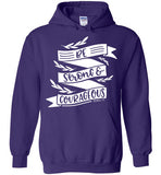 Be Strong & Courageous - Hoodie