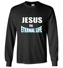Jesus Eternal Life - Long Sleeve - Scripture on Back