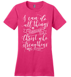 I Can Do All Things - Womens Tee