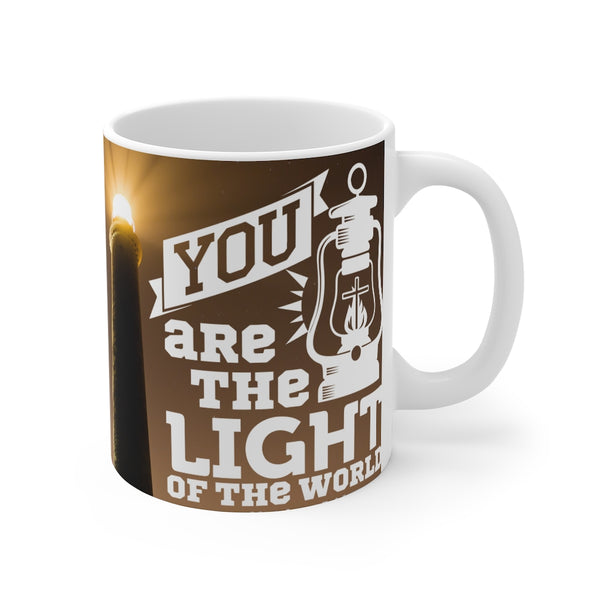 You Are The Light of The World Mug 11oz