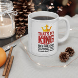 That's My King Mug 11oz