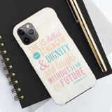 """She is clothed with Strength"" Case Mate Tough Phone Cases"