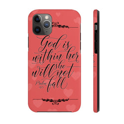 """God is Within Her"" Case Mate Tough Phone Cases"