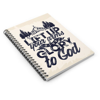 Lift Up Your Arms Give Glory to God Spiral Notebook - Ruled Line