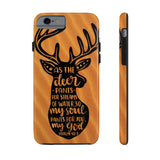 """As The Deer Pants"" Case Mate Tough Phone Cases"