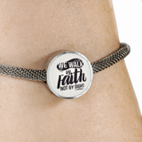 We Walk By Faith - Luxury Christian Bracelet