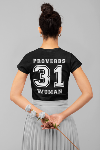 Proverbs 31 Woman - Womens Tee
