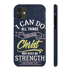 """Christ who gives me Strength"" Case Mate Tough Phone Cases"
