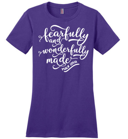 Fearfully and Wonderfully Made - Womens Tee