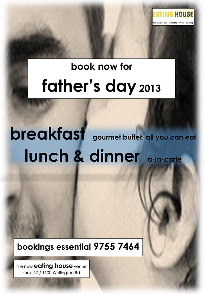 Father's Day Buffet 2013 Eating House Rowville Events