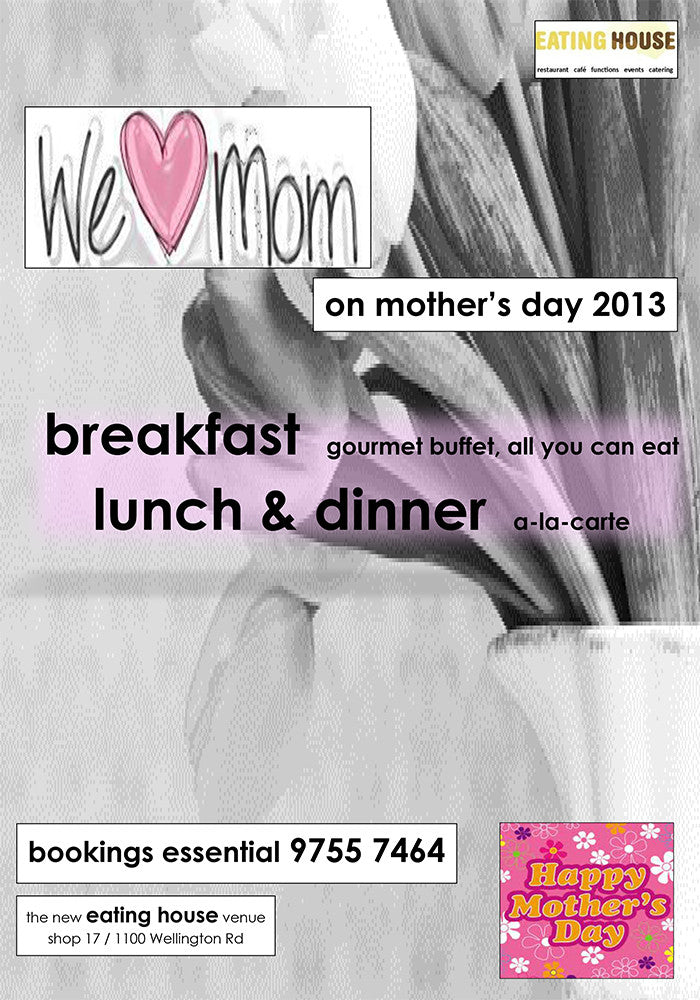 Mother's Day Buffet 2013 Eating House Rowville Events