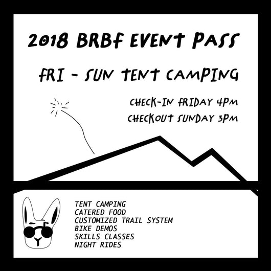 3 Day Event Pass (w/ tent camping) - 2018 Mountain Bike Fest