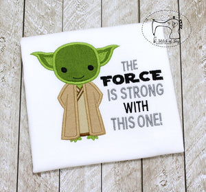 The Force Is Strong Yoda (Inspired)