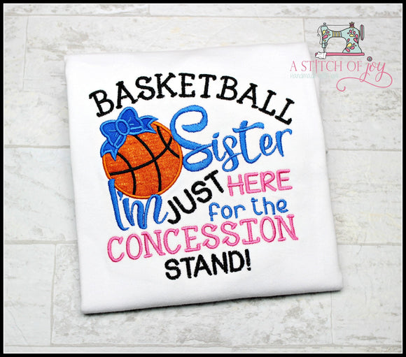 Basketball Sister - Here for Concession Stand