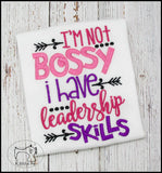 I'm Not Bossy I Have Leadership Skills