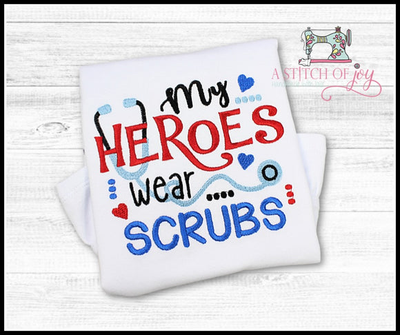 My Heroes Wear Scrubs