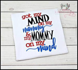 Got My Mind on My Mommy