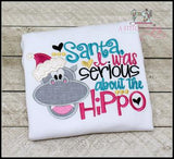 Santa I Was Serious About the Hippo! - Two Versions Available