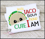 Let's Taco Bout How Cute I Am