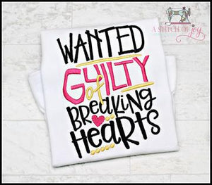 Wanted Guilty of Breaking Hearts