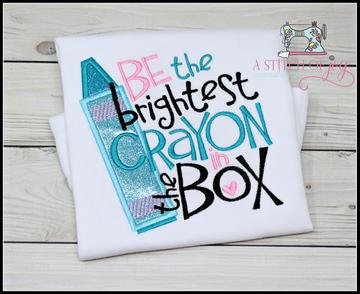Be the Brightest Crayon in the Box