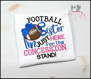 Football Sister - Here for Concession Stand