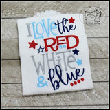 I Love the Red White & Blue