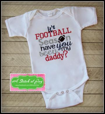 Football Season Have You Seen My Daddy