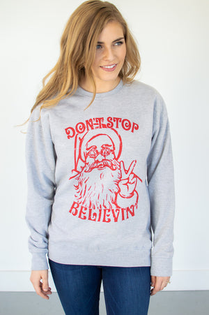 Don't Stop Believing Sweat Shirt - MOB Fashion Boutique