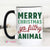 Merry Christmas Ya Filthy Animal 15oz Mug - MOB Fashion Boutique