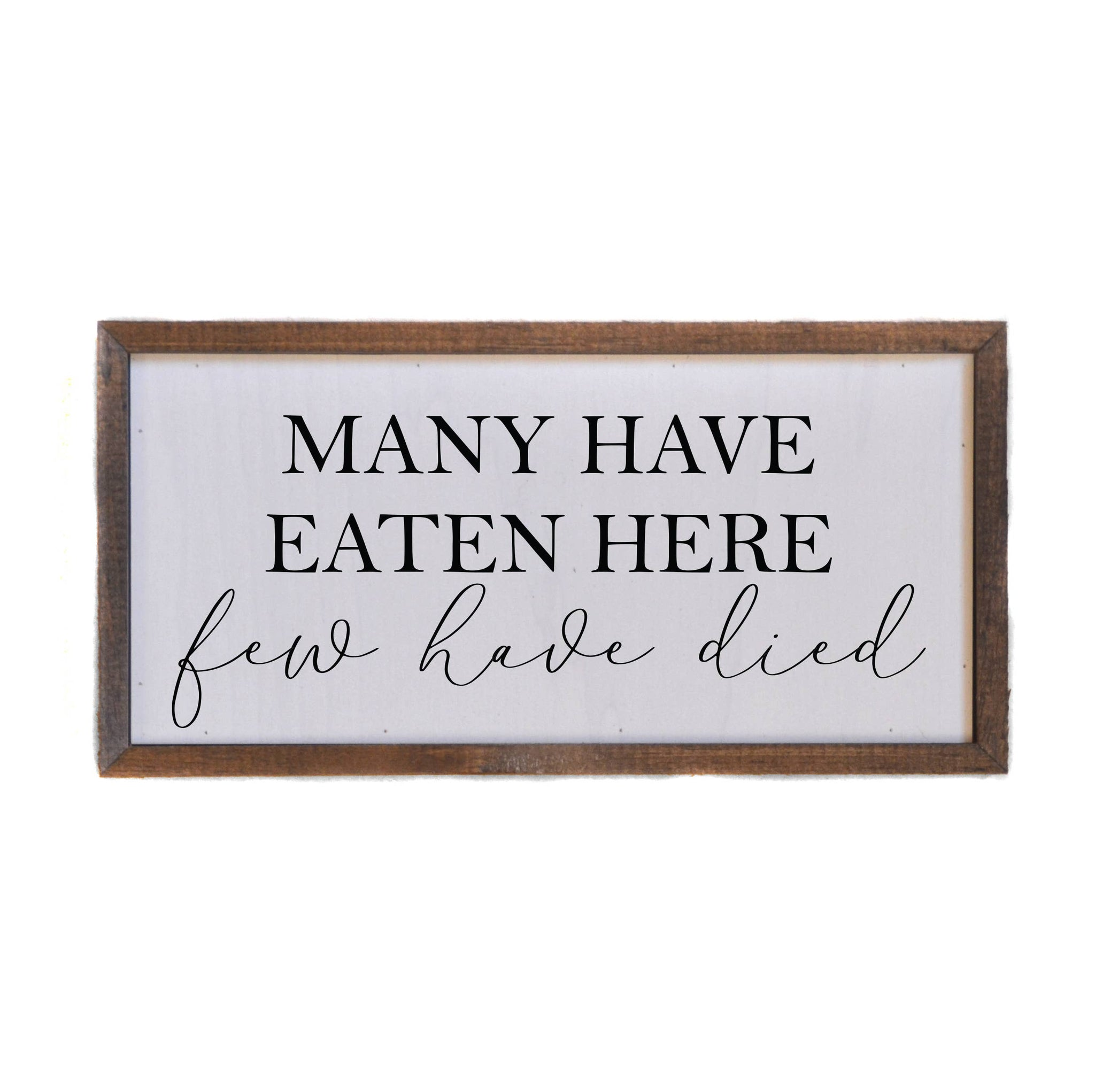 """Many Have Eaten Here"" - Handmade in the USA Wall Art"