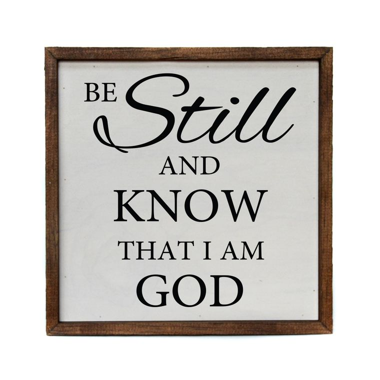 """Be Still And Know"" - Made in USA Wooden Wall Hanging"